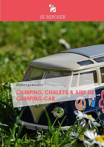 HEBERGEMENTS- CAMPING, CHALETS et AIRES DE CAMPING CAR 2019