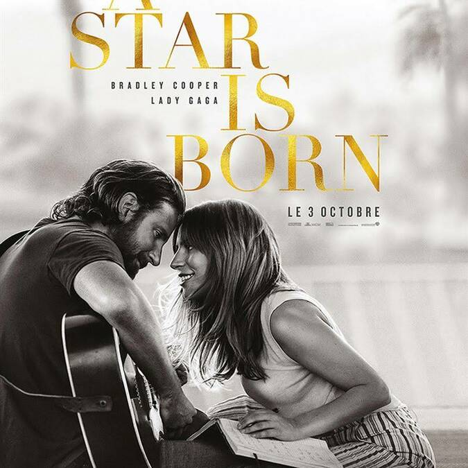 """A star is born"" avec Bradley Cooper et Lady Gaga"