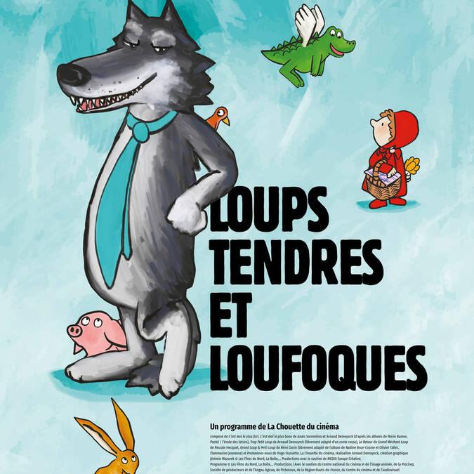 Loups tendres et loufoques au Cinéma le Gascogne à Condom